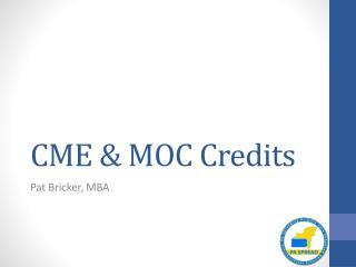 CME & MOC Credits