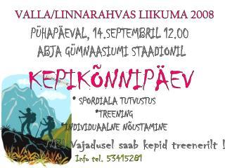 PÜHAPÄEVAL, 14.SEPTEMBRIL 12.00  ABJA GÜMNAASIUMI STAADIONIL