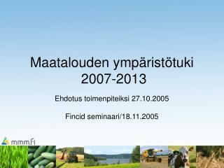 Maatalouden ymp rist tuki  2007-2013