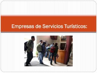 Empresas de Servicios Turísticos: