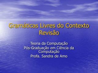 Gramáticas Livres do Contexto Revisão