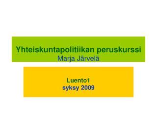 Yhteiskuntapolitiikan peruskurssi Marja J rvel