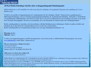 AB Karl Hedin Emballage i Krylbo söker en Byggnadsingenjör/Maskiningenjör