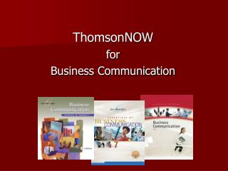 ThomsonNOW  for  Business Communication