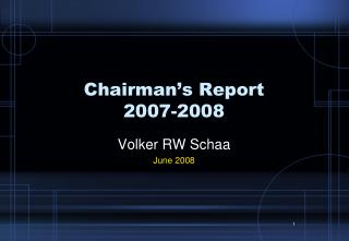 Chairman's Report 2007-2008
