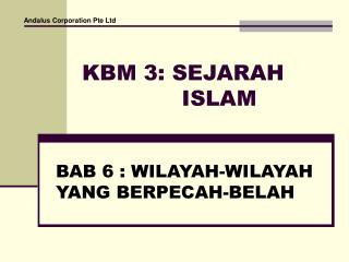 KBM 3: SEJARAH ISLAM