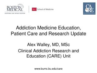 Addiction Medicine Education, Patient Care and Research Update