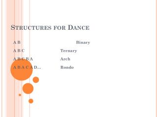 Structures for Dance