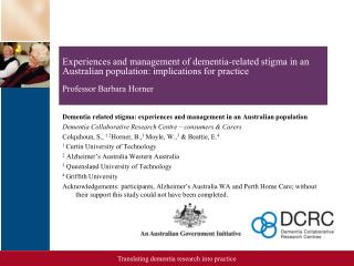 Dementia related stigma: experiences and management in an Australian population
