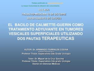 I.S.C.M.H. FACULTAD-MEDICINA 10 DE OCTUBRE DEPARTAMENTO DE CIRUGIA