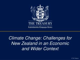 Climate Change: Challenges for New Zealand in an Economic and Wider Context