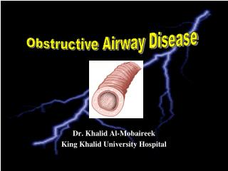 Dr. Khalid Al-Mobaireek King Khalid University Hospital