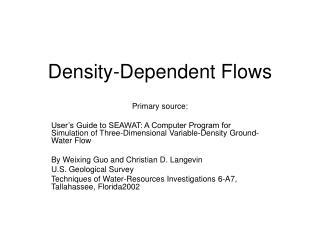 Density-Dependent Flows