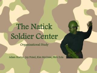 The Natick Soldier Center