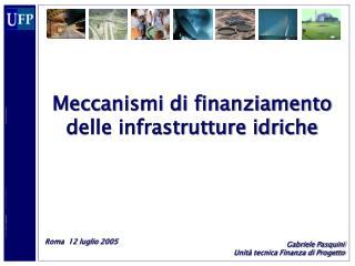 Meccanismi di finanziamento delle infrastrutture idriche