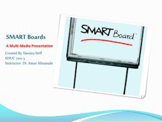 SMART Boards A Multi-Media Presentation