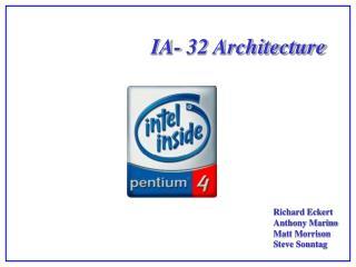 IA- 32 Architecture