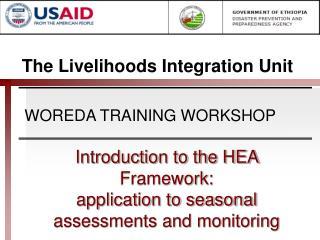 The Livelihoods Integration Unit