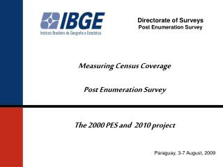 Directorate of Surveys Post Enumeration Survey