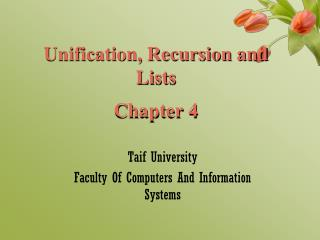 Unification, Recursion and Lists Chapter 4