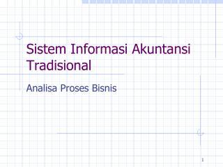 Sistem Informasi Akuntansi Tradisional