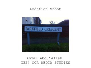 Location Shoot