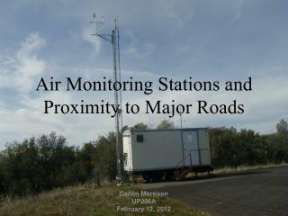 Air Monitoring Stations and Proximity to Major Roads