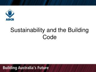 Sustainability and the Building Code