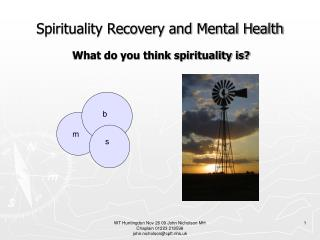 Spirituality Recovery and Mental Health