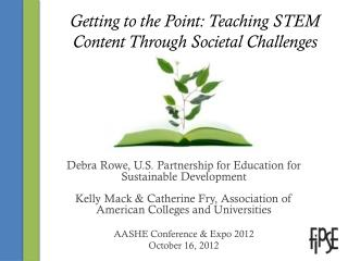 Getting to the Point: Teaching STEM Content Through Societal Challenges