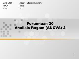 Pertemuan 20 Analisis Ragam (ANOVA)-2