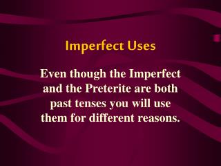 Imperfect Uses