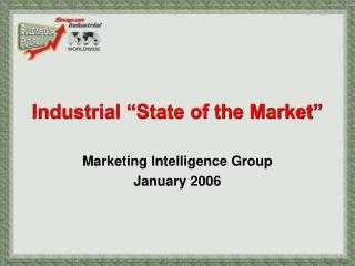 "Industrial ""State of the Market"""
