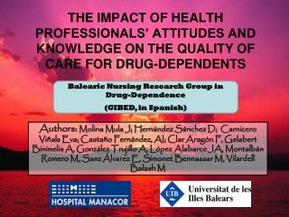 Balearic Nursing Research Group in Drug-Dependence  (GIBED, in Spanish)