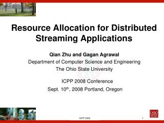 Resource Allocation for Distributed Streaming Applications