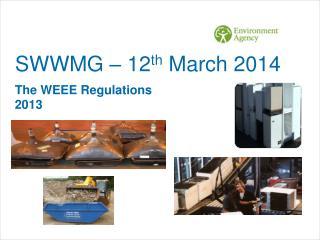 SWWMG � 12 th  March 2014