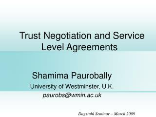 Trust Negotiation and Service Level Agreements