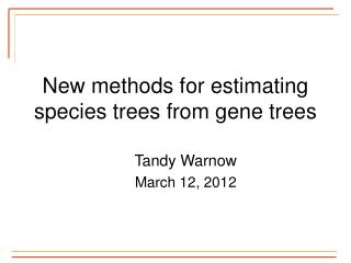 New methods for estimating species trees from gene trees