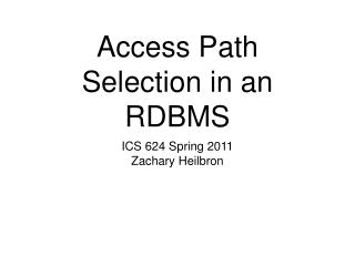 Access Path Selection in an RDBMS