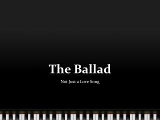 The Ballad