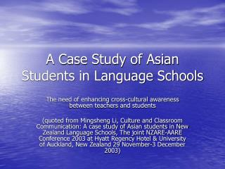 A Case Study of Asian Students in Language Schools
