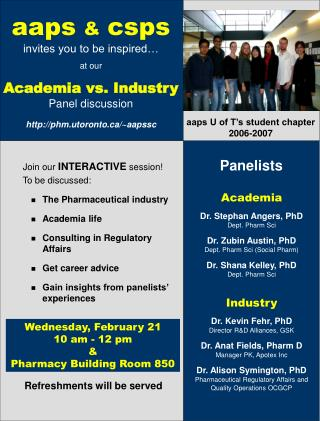 aaps & csps invites you to be inspired� at our Academia vs. Industry Panel discussion