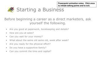 Before beginning a career as a direct marketers, ask yourself the following.