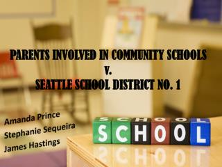 PARENTS INVOLVED IN COMMUNITY SCHOOLS v.  SEATTLE SCHOOL DISTRICT NO. 1