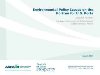 Environmental Policy Issues on the Horizon for U.S. Ports