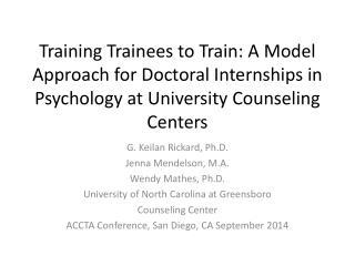G.  Keilan  Rickard, Ph.D. Jenna  Mendelson , M.A. Wendy  Mathes , Ph.D.