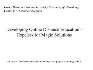 Ulrich Bernath, Carl von Ossietzky University of Oldenburg Centre for Distance Education