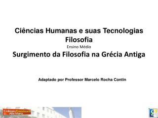Ciências Humanas e suas Tecnologias Filosofia Ensino Médio