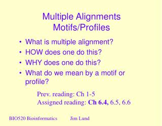 Multiple Alignments Motifs/Profiles