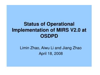 Status of Operational  Implementation of MIRS V2.0 at OSDPD